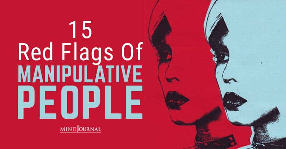 Red Flags Manipulative People