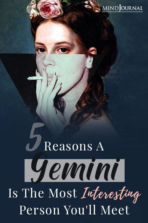 Reasons A Gemini Is The Most Interesting Person You'll Meet pin