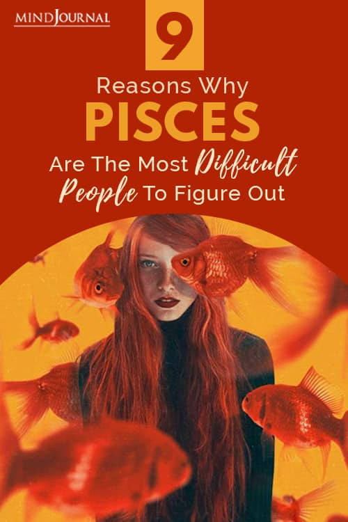 Reasons Why Pisces Are The Most Difficult People To Figure Out Pin