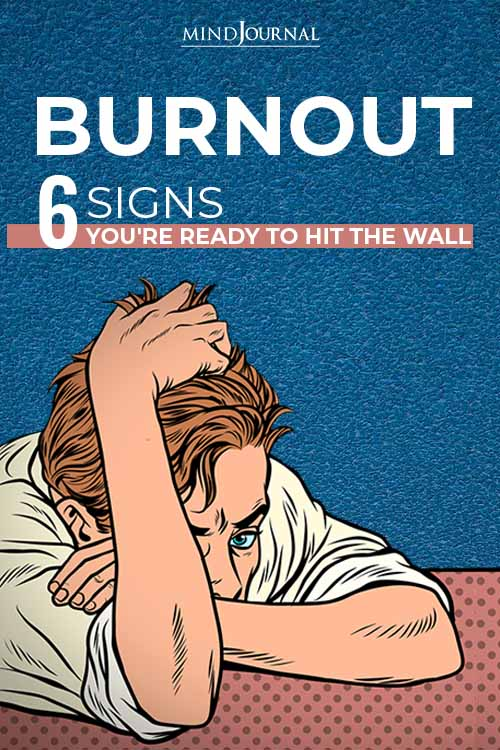 Burnout Signs Youre Ready Hit The Wall Pin