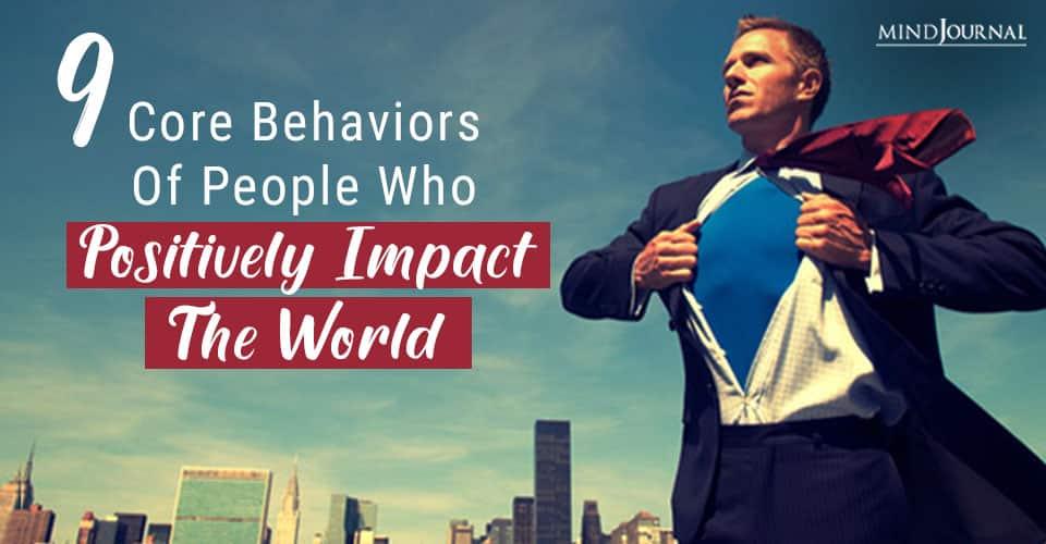 Core Behaviors People Positively Impact World