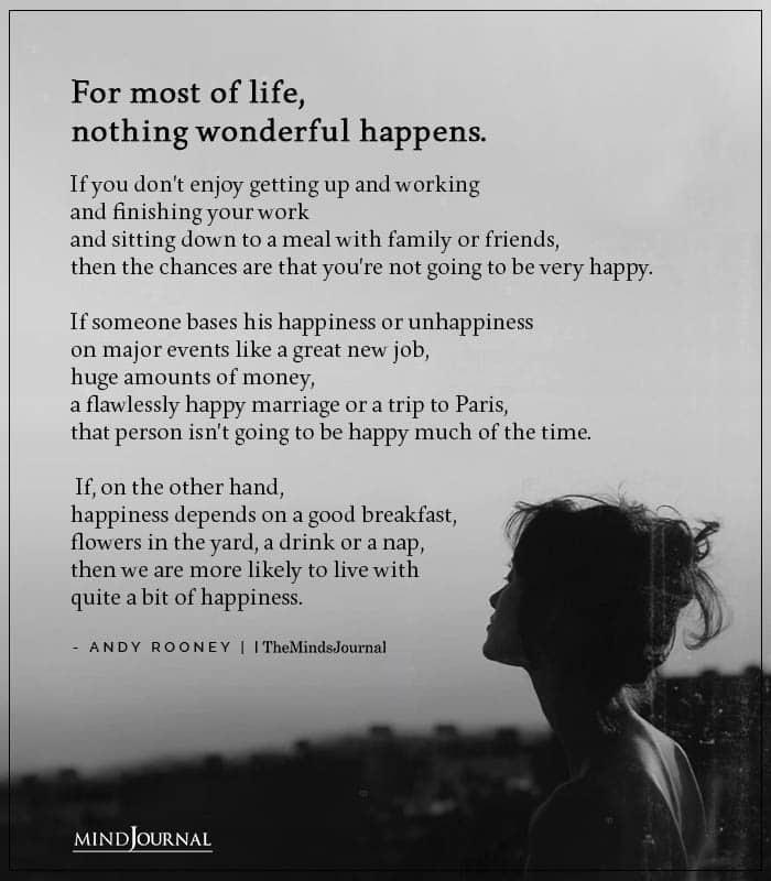 life nothing wonderful happens