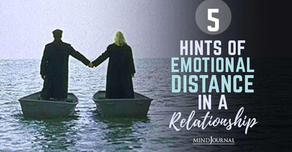 Hints Emotional Distance Relationship