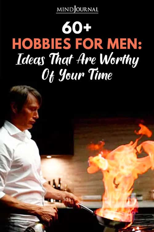 Hobbies For Men Ideas Worthy Time Pin