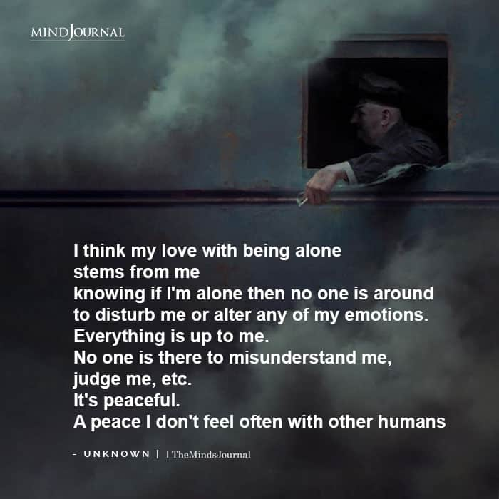 my love with being alone