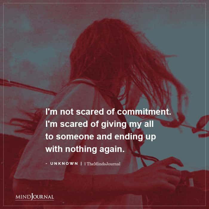 not scared of commitment