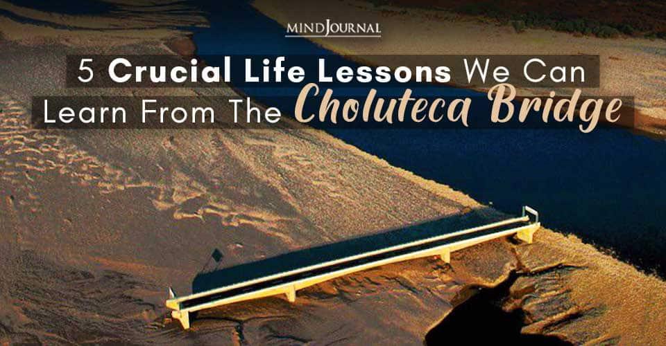 Life Lessons From Choluteca Bridge