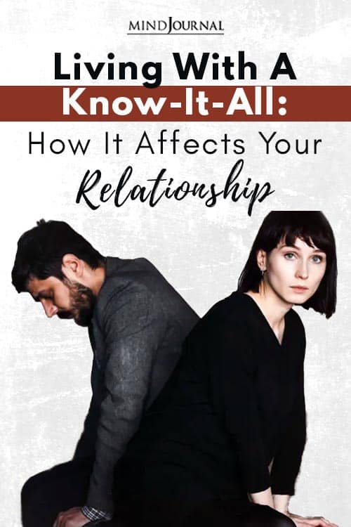 Living With Know It All Affects Relationship Pin