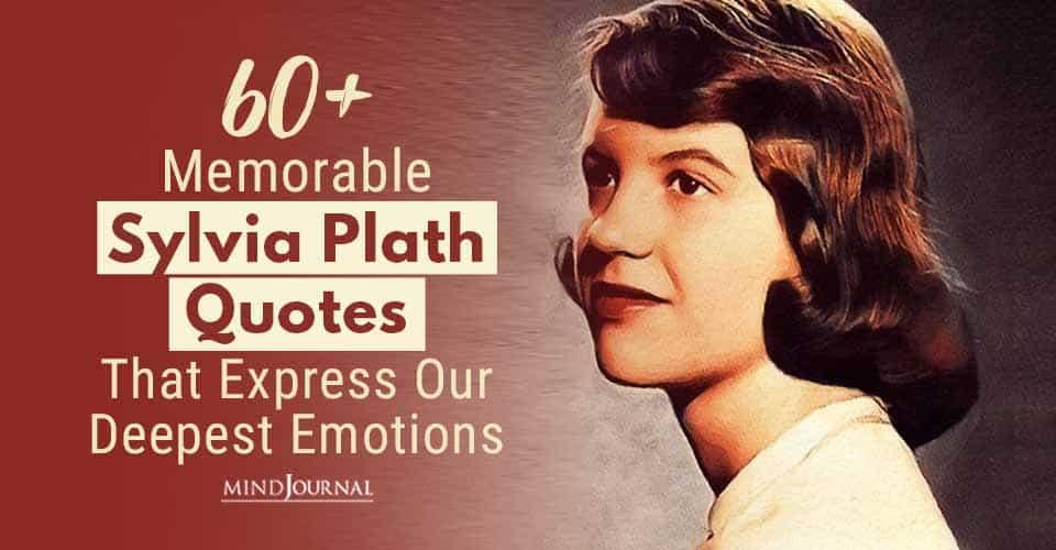 Memorable Sylvia Plath Quotes