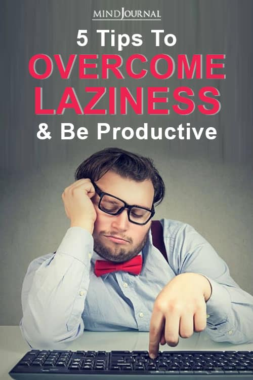 Overcome Laziness Be Productive Pin