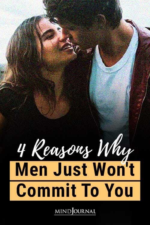 Reasons Men Wont Commit To You Pin