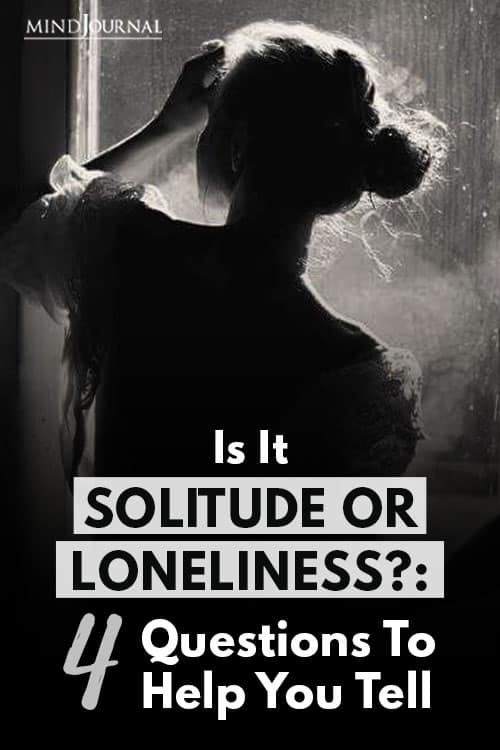 Solitude Loneliness Questions to Help Pin