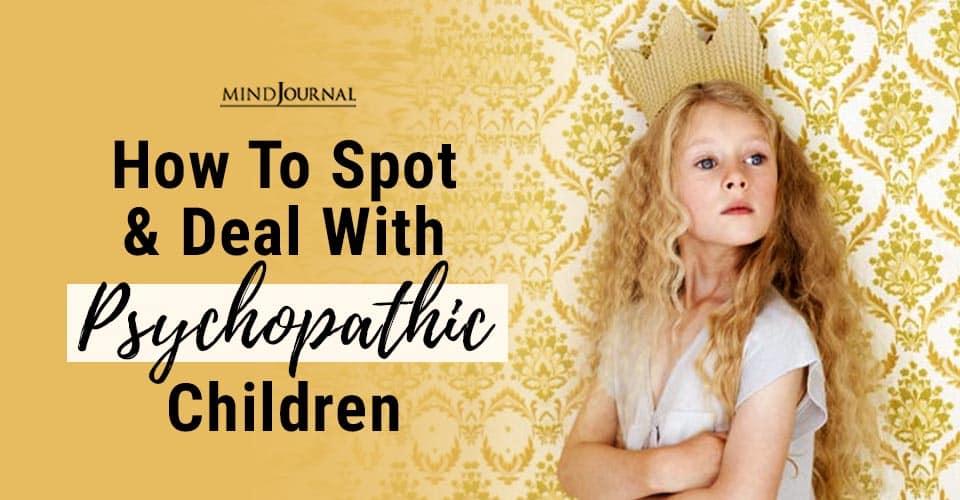 Spot Deal Psychopathic Children