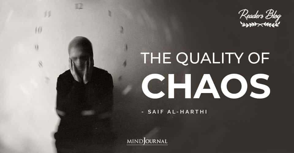 The Quality Of Chaos