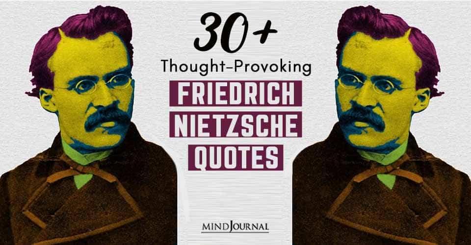 ThoughtProvoking Friedrich Nietzsche Quotes