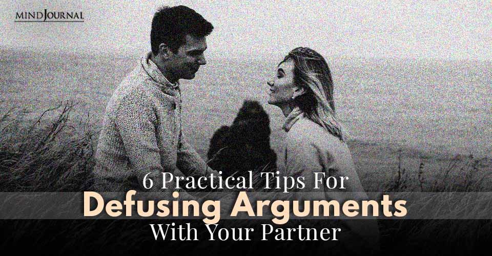Tips Defusing Arguments Partner
