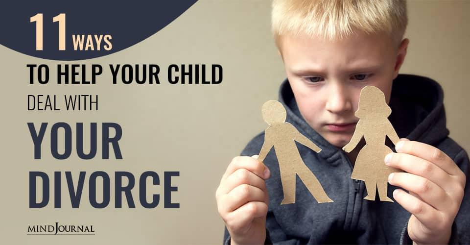 Ways Help Child Deal With Divorce