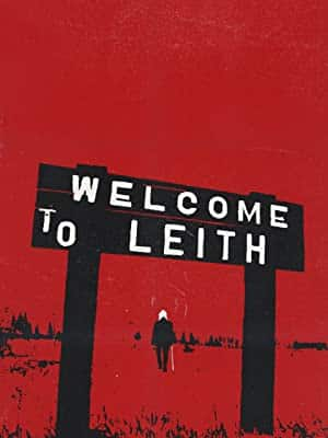 bizarre documentaries - Welcome to Leith