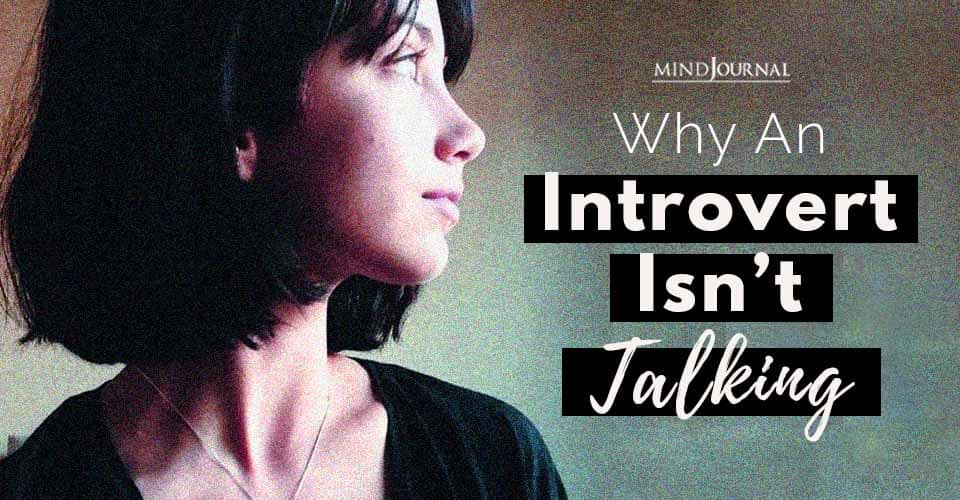 Why An Introvert Isnt Talking