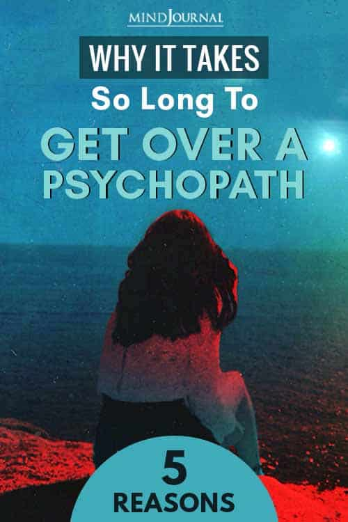 To Get Over A Psychopath Pin