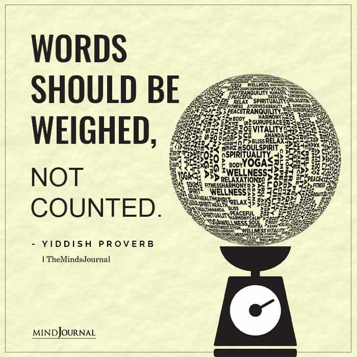 Words should be weighed not counted