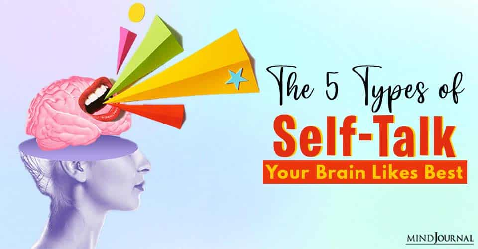 types of self talk your brain likes