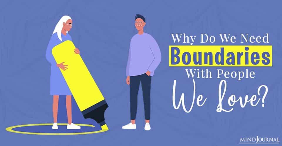 we need boundaries with people we love