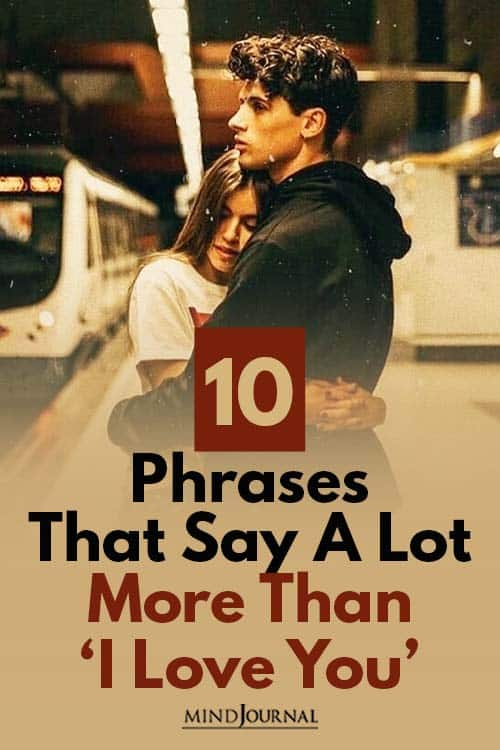 Phrases That Say Lot More Than 'I Love You' Pin