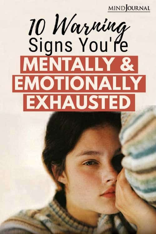 Warning Signs You're Mentally and Emotionally Exhausted Pin