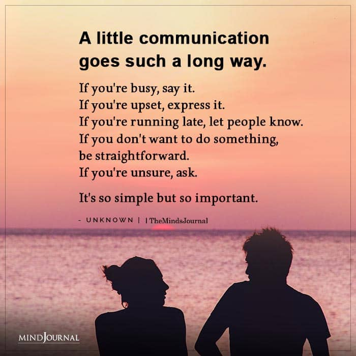 A Little Communication Goes Such A Long Way.