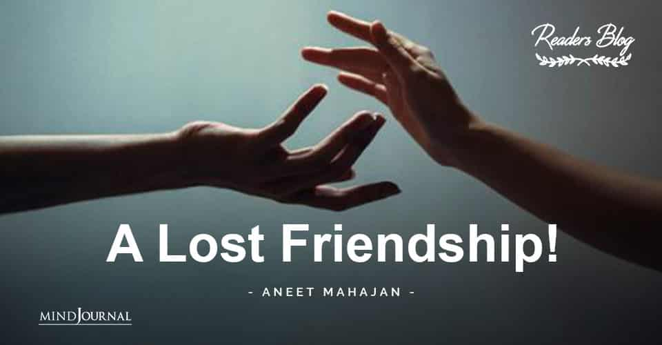 A Lost Friendship