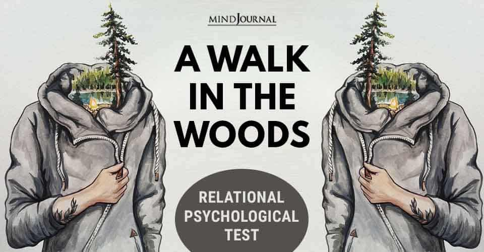 A Walk In The Woods: Relational Psychological Test that Will Reveal Your Inner Self