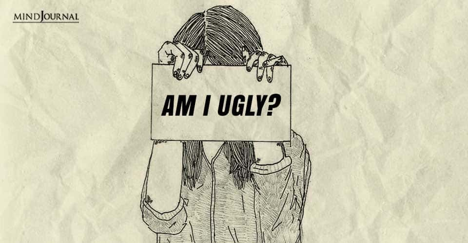 Am I Ugly Respond Uncomfortable Question