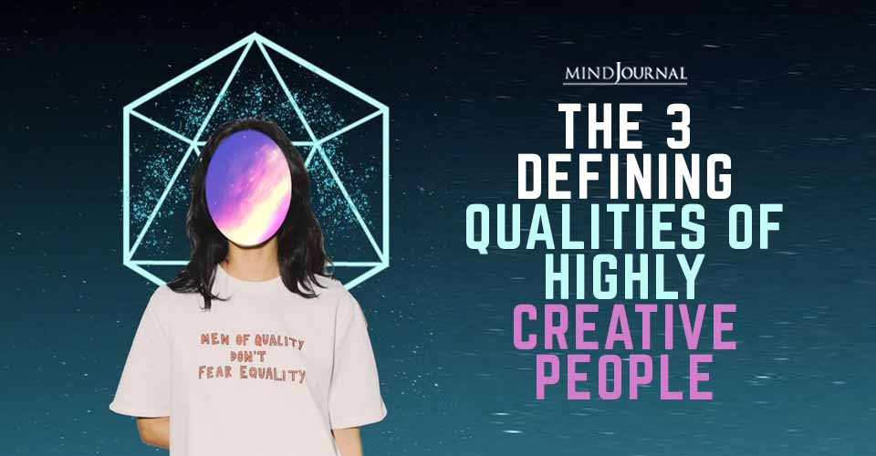 Defining Qualities Highly Creative People
