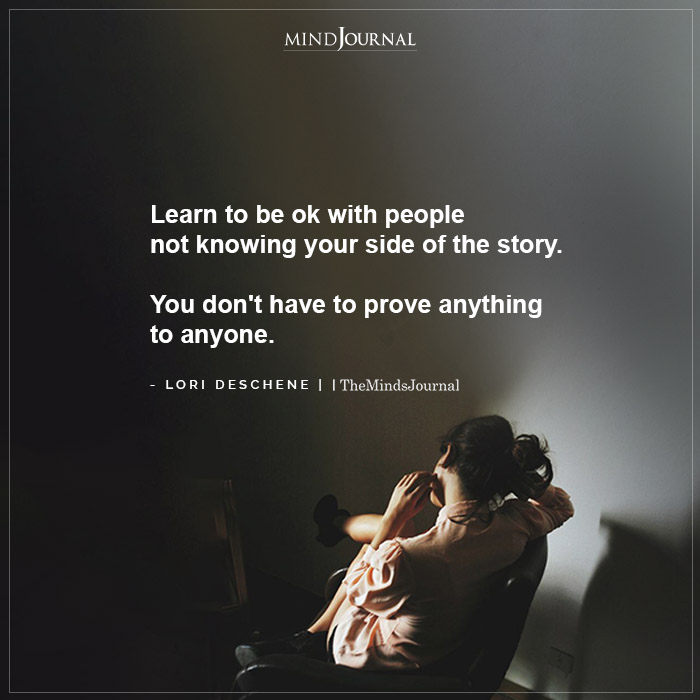 Learn to be ok with people not knowing