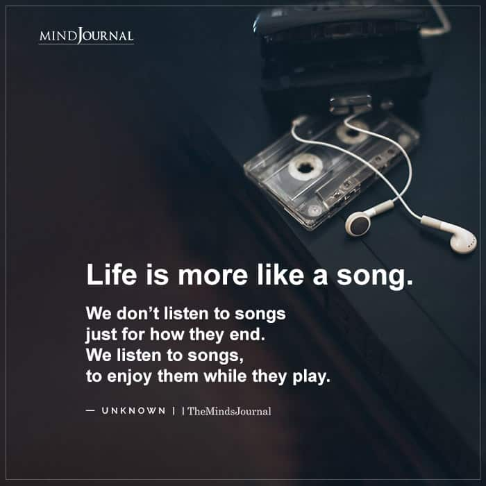 Life is more like a song