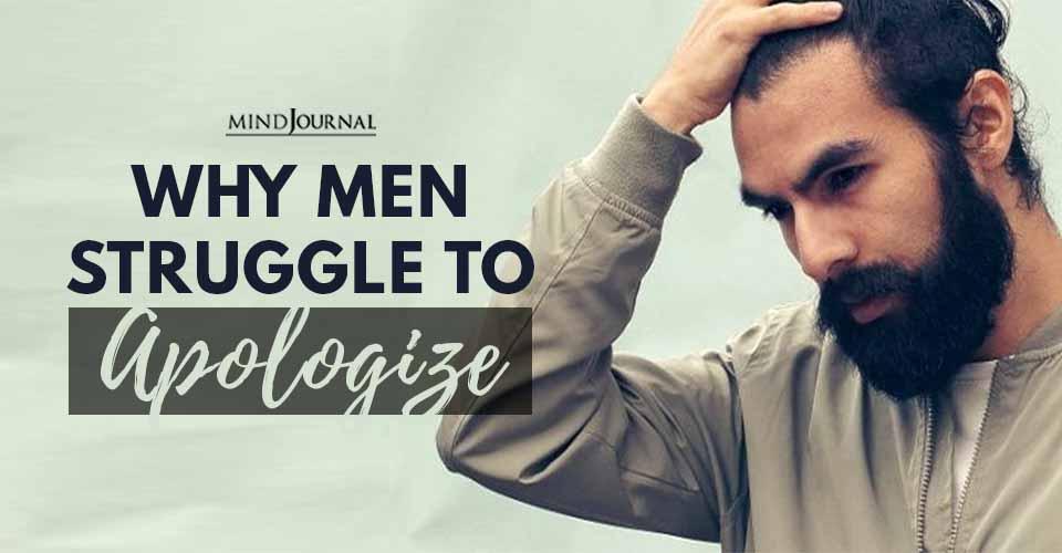 Men Struggle Apologize