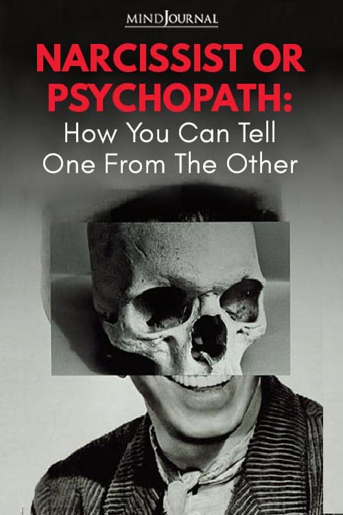 Narcissist or Psychopath Pin