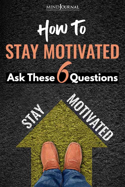 Stay Motivated Ask Questions pin
