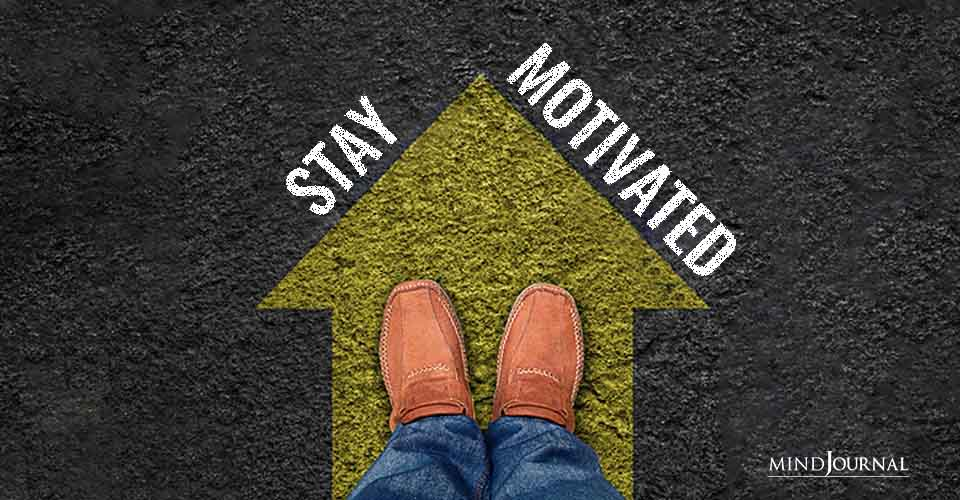 Stay Motivated Ask Questions