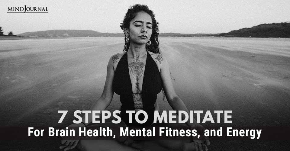 Steps Meditate for Brain Health