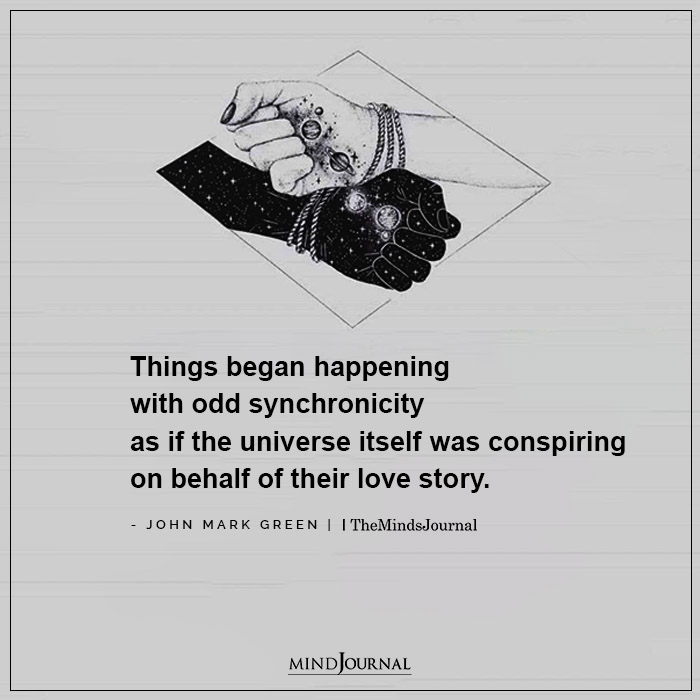 Things began happening with odd synchronicity