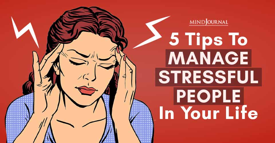 Tips Manage Stressful People Life