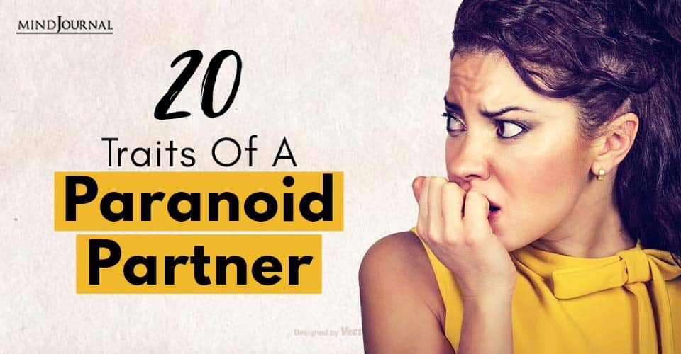 Traits of Paranoid Partner