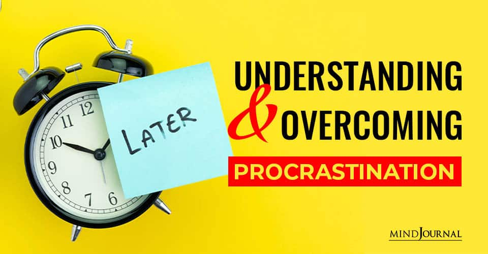 Understanding Overcoming Procrastination