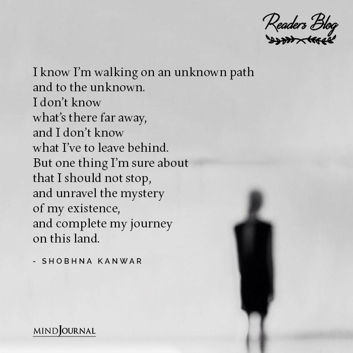 Walking On Unknown Path