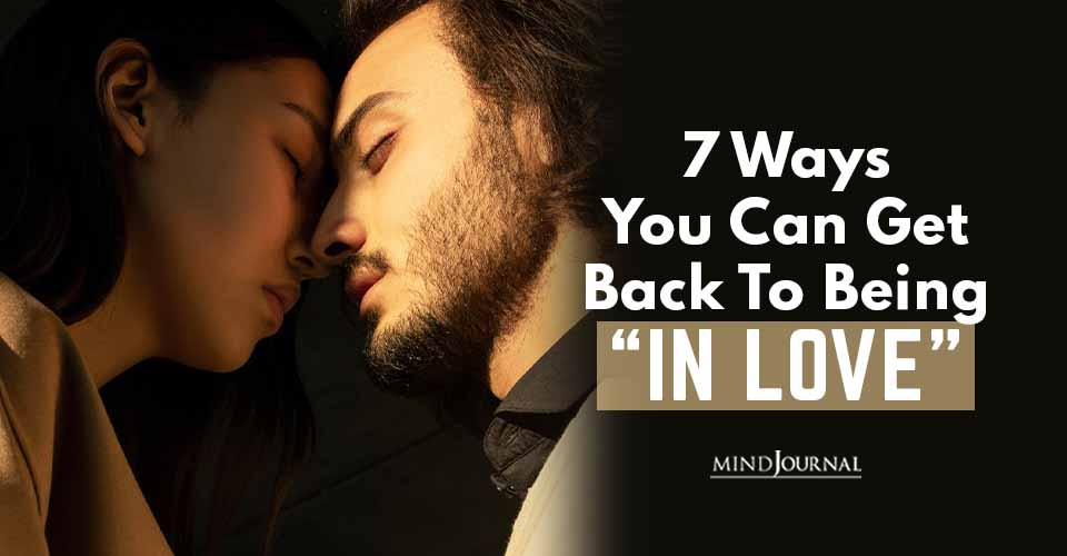 Ways Get Back Being In Love