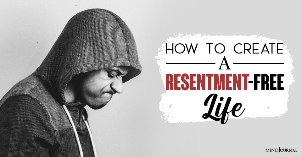 What Is Resentment