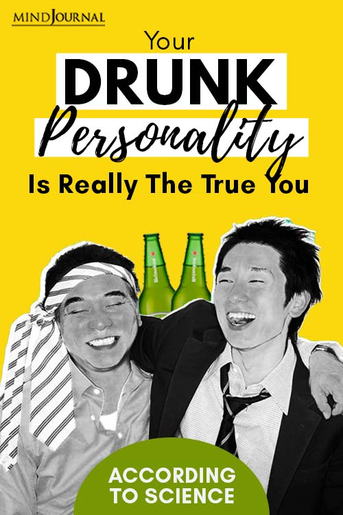 Your Drunk Personality True According Science  Pin
