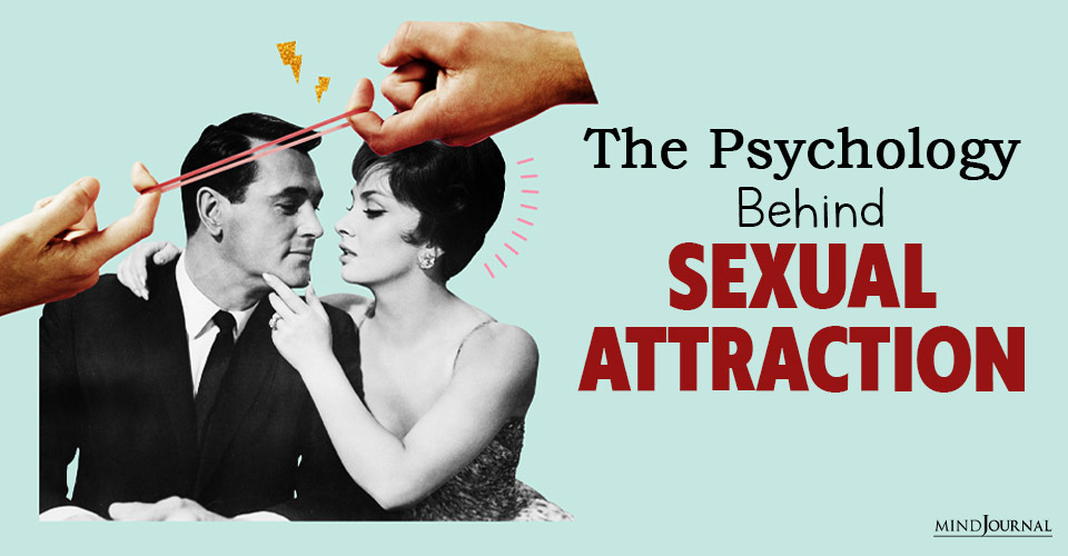 psychology behind sexual attraction